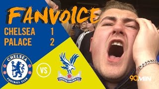 Chelsea 1-2 Crystal Palace   Palace shock Chelsea with Zaha and Benteke goals!   90min FanVoice