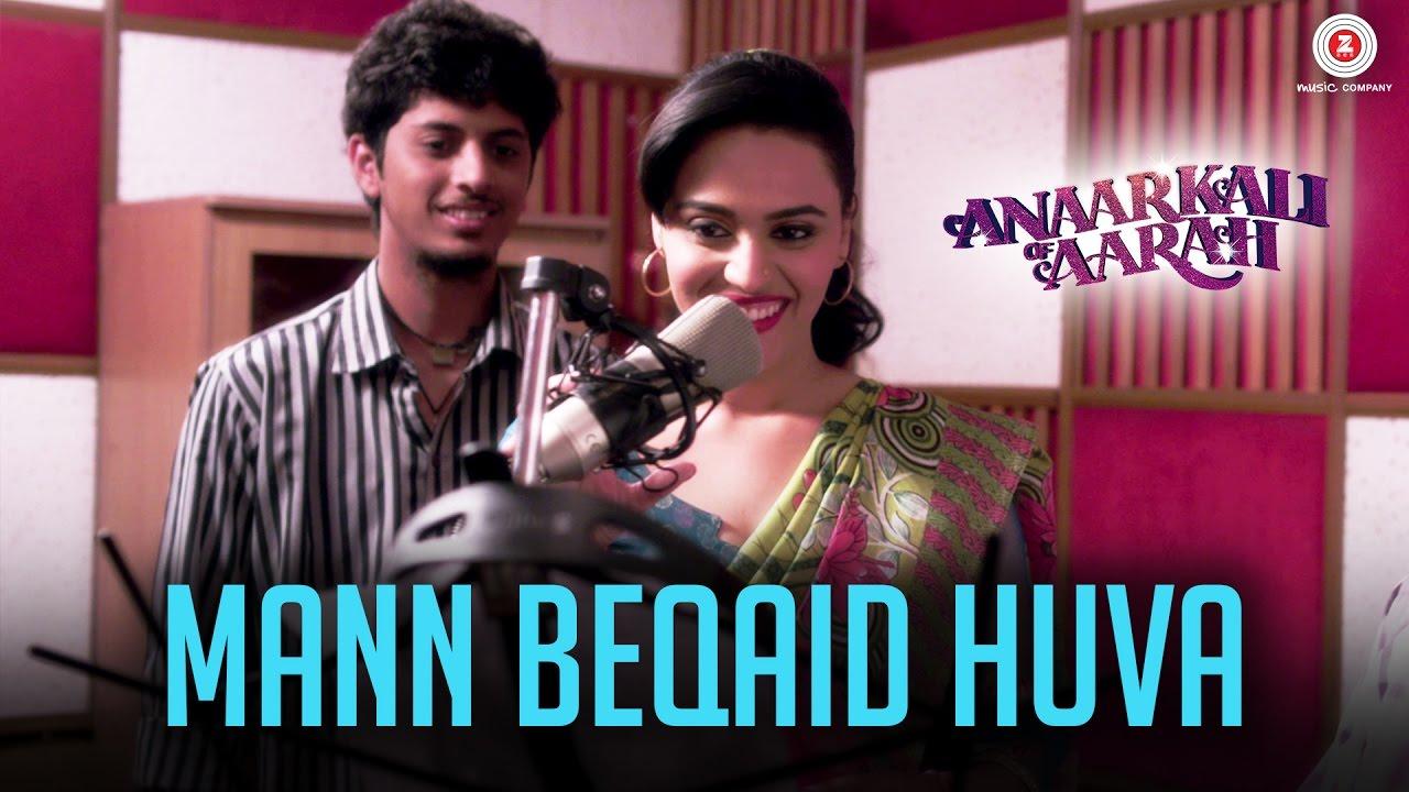 Mann Beqaid Huva - Anaarkali of Aarah (2017)
