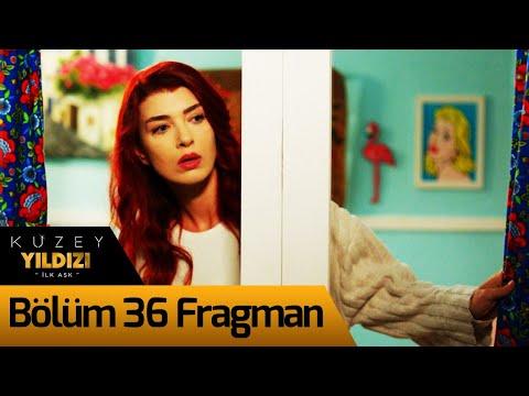 Kuzey Yıldızı İlk Aşk 36. Bölüm Fragman