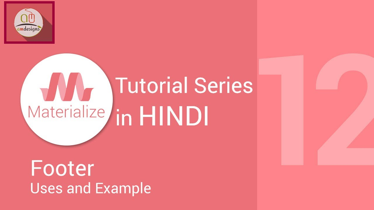 Materialize css tutorial in hindi - Footer, Sticky footer