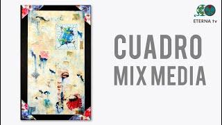 Cuadro Mix Media