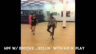 HPF W/ Brooke- Rollin