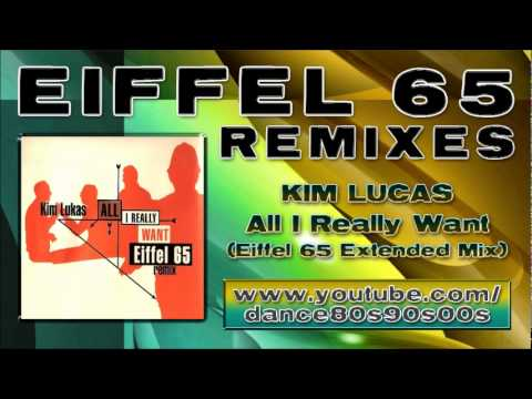 KIM LUKAS - All I Really Want (Eiffel 65 Extended Mix)