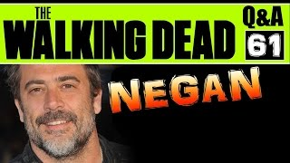 Walking Dead Q&A #61 NEGAN ON TV EDITION - Season 6 & Beyond