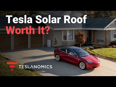 Tesla Solar Roof Worth It?