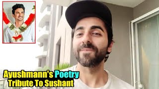 Ayushmann Khurrana Dedicates Poetry As Tribute To Sushant Singh Rajput With Teary Eyes!