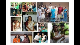 An Introduction About Me | Know me Better |  My Story My Life | Deepa John