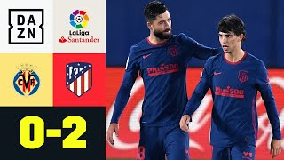 Joao Felix trifft wieder!  Atletico holt Sieg: Villareal - Atletico Madrid 0:2 | LaLiga