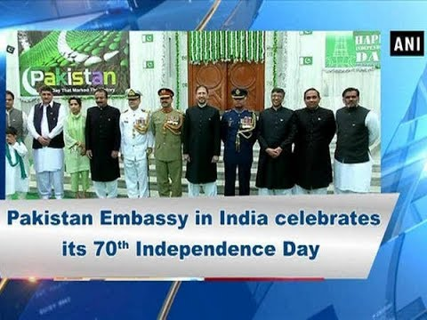 Pakistan Embassy in India celebrates its 70th Independence Day - ANI News