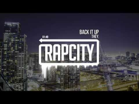 THEY. - Back It Up