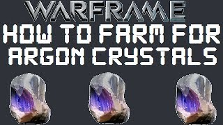 Warframe - How To Farm For Argon Crystals
