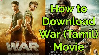 How to download War hindi dubbed tamil full Movie 2019 | Hrithik Roshan, Tiger Sarf
