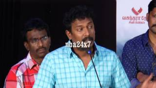 This is the best film I have done so far : Samuthirakani   Thondan   nba 24x7