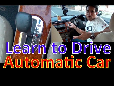 LEARN TO DRIVE AN AUTOMATIC CAR [Hindi]