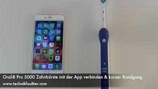 Oral-B Pro 5000 Zahnbürste mit der App verbinden und kurzer Rundgang