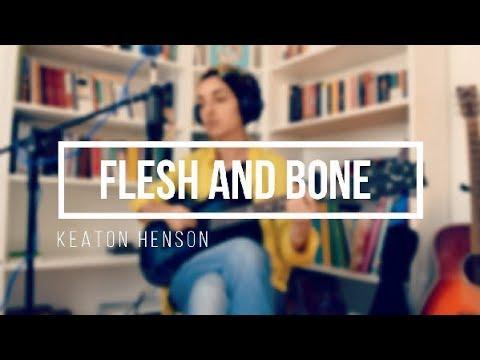 Keaton Henson - Flesh and Bone (Cover)