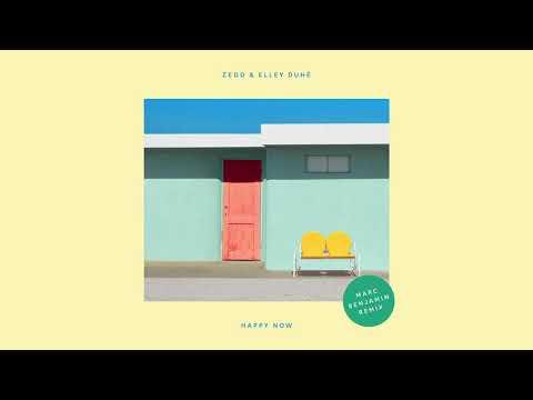 Zedd, Elley Duhé - Happy Now (Marc Benjamin Remix)