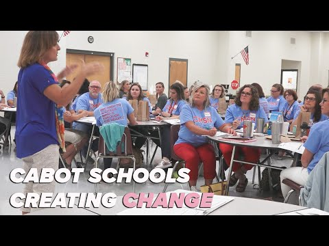 Cabot schools creating change by learning to capture kid's hearts