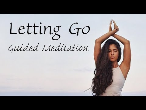10 Minute Guided Meditation for Letting Go