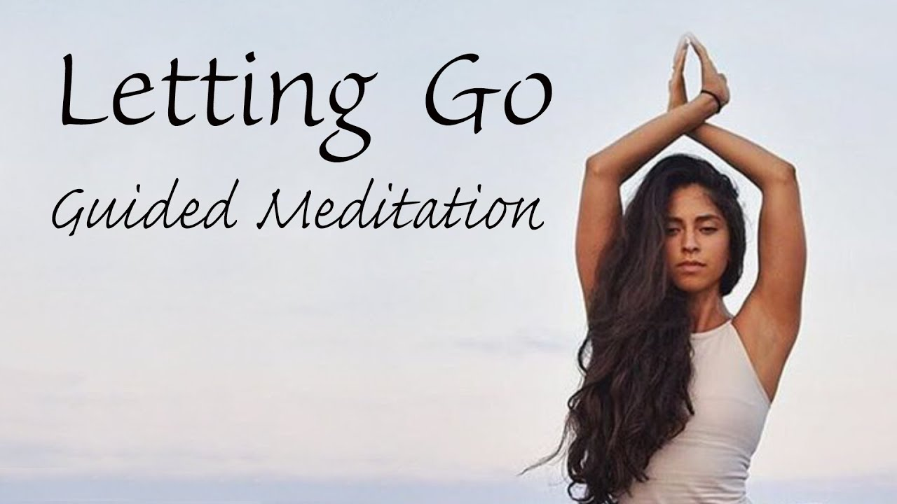 10 Minute Guided Meditation for Letting Go - YouTube