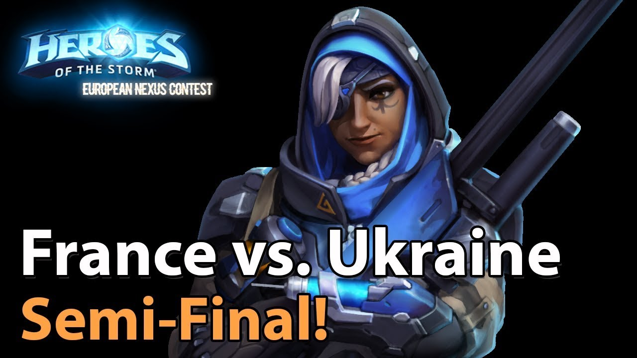 ► Heroes of the Storm Nations Cup: France vs. Ukraine - Semifinals