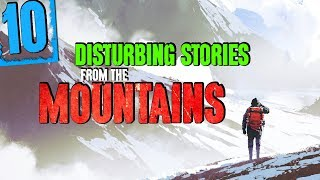 10 DISTURBING Mountain Stories - Darkness Prevails