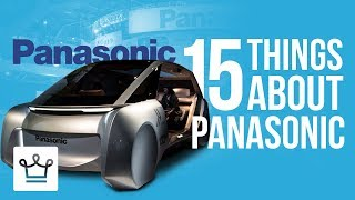 15 Things You Didn't Know About PANASONIC
