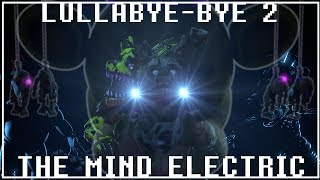 """[FNaF SFM] """"Lullabye-bye 2"""" The Mind Electric by Miracle Music (REPAUSED Remix)"""