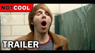 Repeat youtube video NOT COOL - Official Trailer (2014)