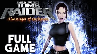 Tomb Raider Angel of Darkness FULL Walkthrough