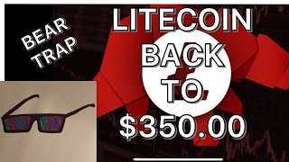 LITEcoin BACK TO $350.00
