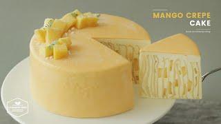 망고 크레이프 케이크 만들기 : Mango Crepe Cake Recipe : マンゴークレープケーキ | Cooking tree