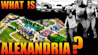 EXPLAINED - Alexandria Safe Zone - The Walking Dead Comic Book