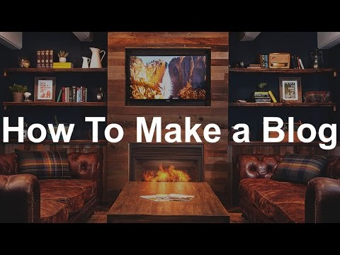 How To Make a WordPress Blog - 2016