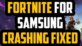 How to FIX Fortnite mobile crashing on Samsung devices (2018) - Prohero