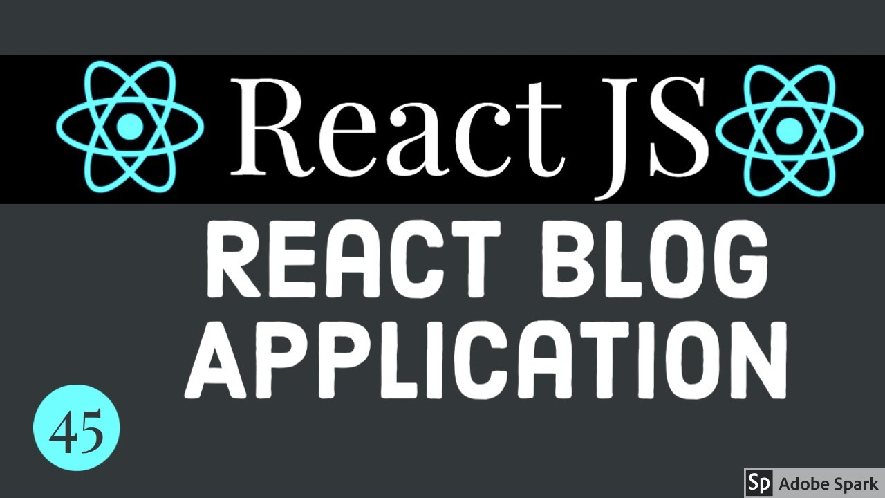 React Blog Application Part 4 #45