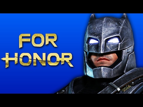 THE DARK KNIGHT! | For Honor #3 (ft. Satt)