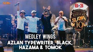 Medley Wings - Hazama, Black, Tomok & Azlan Typewriter