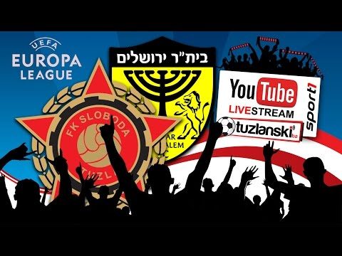 UEFA Europa League: FK Sloboda - Beitar Jerusalem