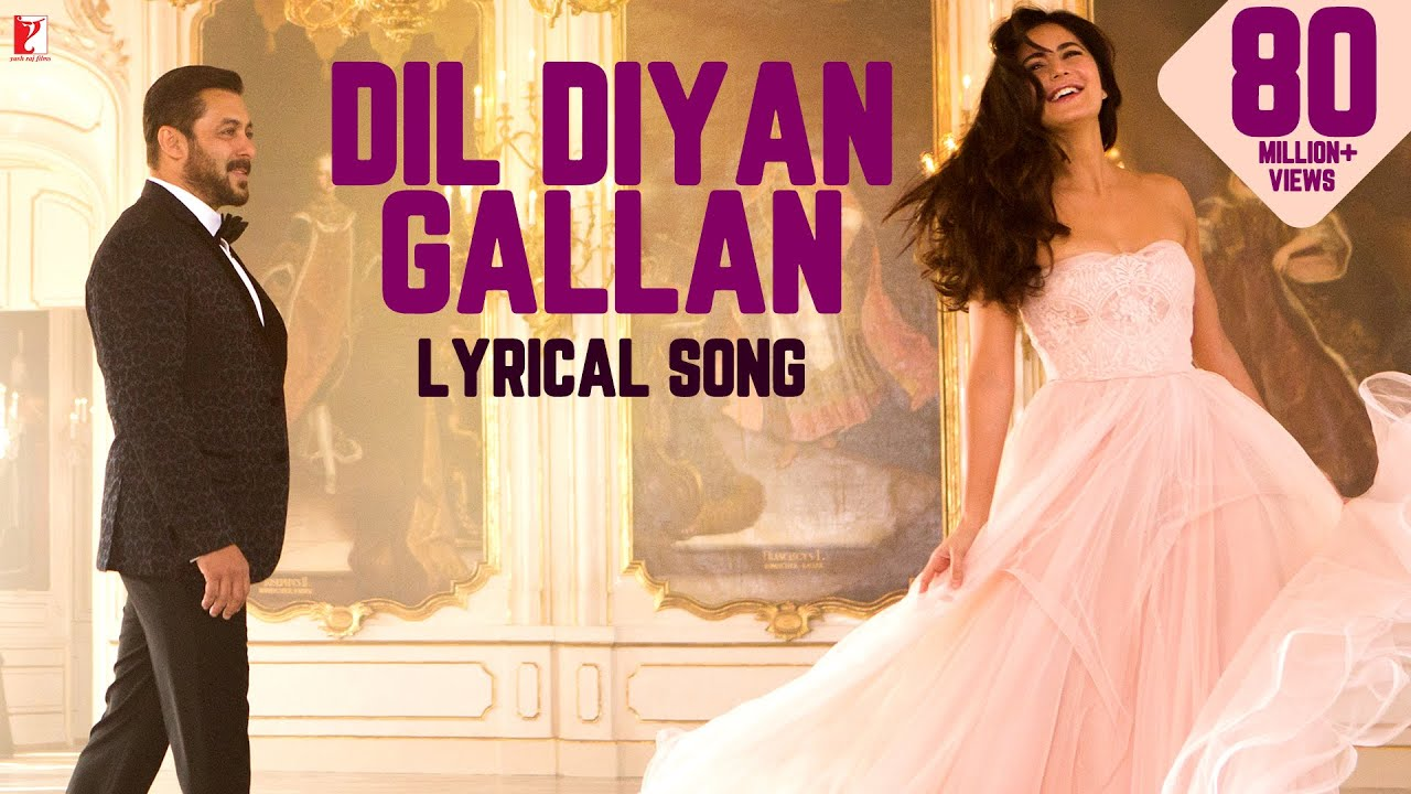 Lyrical   Dil Diyan Gallan Song with Lyrics   Tiger Zinda Hai   Vishal & Shekhar   Irshad Kamil