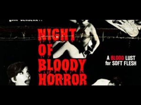 Night Of Bloody Horror 1969