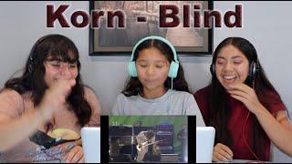 Three Girls React to Korn - Blind Live In Woodstock '99