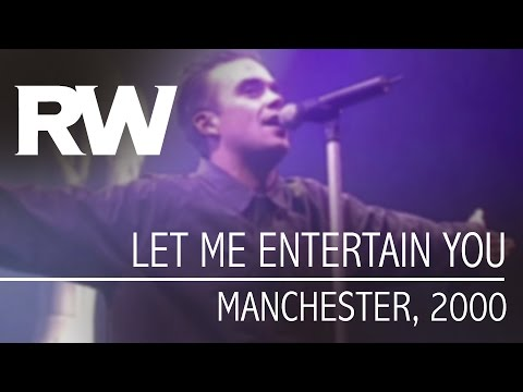 Robbie Williams | Let Me Entertain You | Live in Manchester 2000