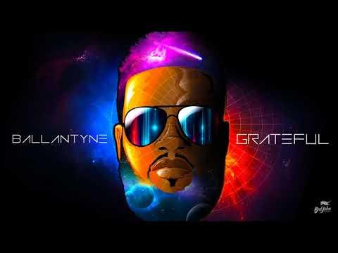 "Ballantyne - Grateful ""2018 Soca"" (Trinidad) [Badjohn Republic Music]"