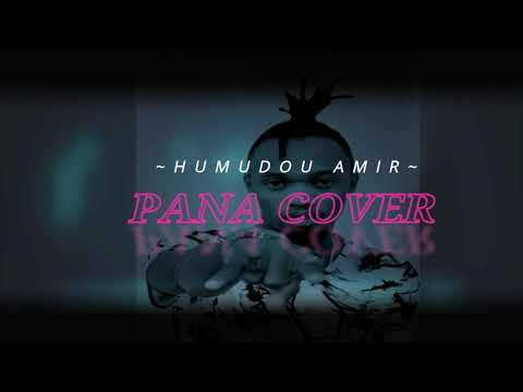 Tekno Pana Cover By Humudou Amir(Official Audio Swahili Version)2k17