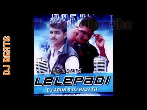 Leley Padaga DJ Arun and DJ Rajath