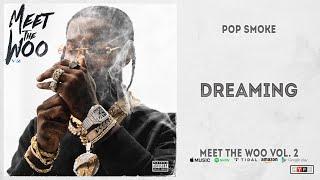 Gambar cover Pop Smoke - Dreaming (Meet The Woo 2)