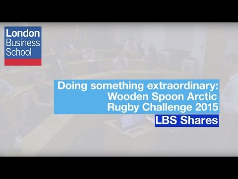 Doing something extraordinary: The Wooden Spoon Arctic Rugby Challenge | London Business School
