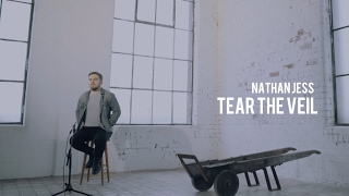 Nathan Jess - Tear the Veil | Acoustic | PHOENIX