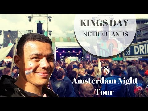 KINGS DAY CELEBRATIONS | AMSTERDAM BY NIGHT GUIDE | I HATE G